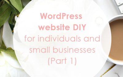 Website DIY for Small Businesses (Part 1)